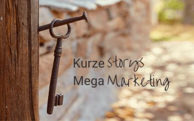 3 plus 1 Idee für kurze Storys mit mega Marketingeffekt